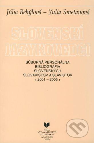 VEDA Slovenskí jazykovedci - Júlia Behýlová, Yulia Smetanová cena od 198 Kč