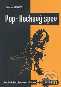 Pop - Rockový spev (cvičenia + CD) - Oliver Hoppe cena od 426 Kč