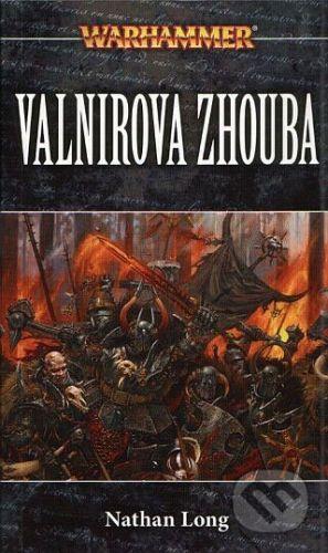 Nathan Long: Warhammer: Valnirova zhouba cena od 180 Kč