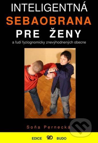 CAD PRESS Inteligentná sebaobrana pre ženy - Soňa Pernecká cena od 185 Kč