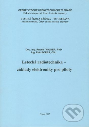 Akademické nakladatelství CERM Letecká radiotechnika - základy elektroniky pro piloty - Rudolf Volner, Petr Boreš cena od 333 Kč