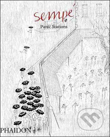 Phaidon Panic Stations - Jean-Jacques Sempé cena od 0 Kč