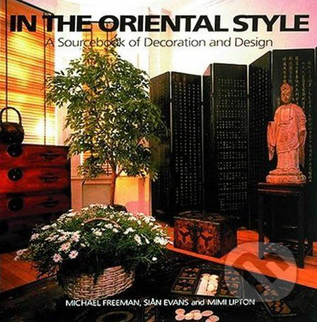 Michael Freeman: In the Oriental Style cena od 476 Kč