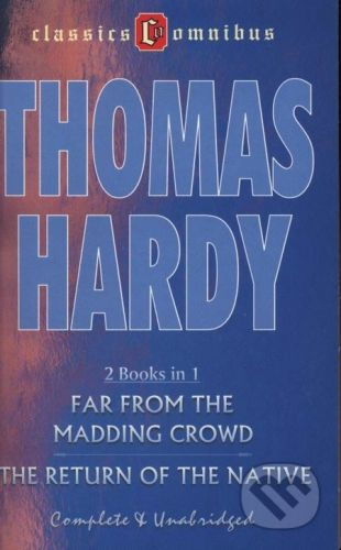 Thomas Hardy: Far From The Madding Crowd & The Return Of The Native (2 Books in 1) cena od 25 Kč