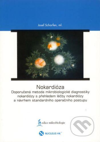 RNDr. František Skopec Nokardióza - Josef Scharfen ml. cena od 0 Kč
