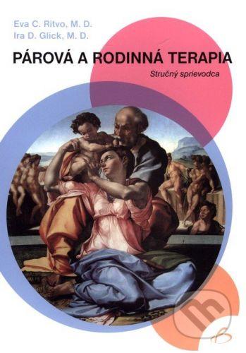 Vydavateľstvo F Párová a rodinná terapia - Eva C. Ritvo, Ira D. Glick cena od 238 Kč