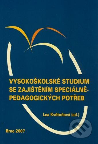 Paido Vysokoškolské studium se zajištěním speciálněpedagogických potřeb - Lea Květoňová cena od 84 Kč