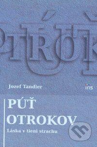 IRIS Púť otrokov - Jozef Tandler cena od 156 Kč