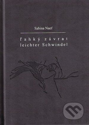 Petrus Ľahký závrat/Leichter Schwindel - Sabina Naef cena od 152 Kč