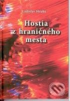 Knižné centrum Hostia z hraničného mesta - Ladislav Hrubý cena od 101 Kč
