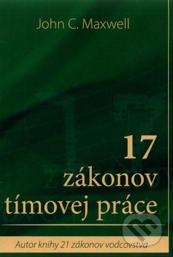 Slovo života international 17 zákonov tímovej práce - John C. Maxwell cena od 226 Kč