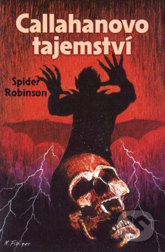 Spider Robinson: Callahanovo tajemství cena od 141 Kč
