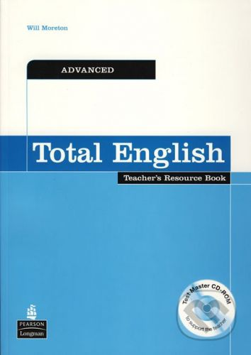 Pearson Total English - Advanced - Teacher´s Resource Book + Test Master CD-ROM - Will Moreton cena od 913 Kč