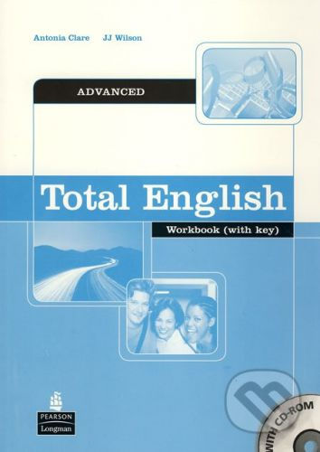 Pearson Total English - Advanced - Workbook (with key) - Antonia Clare, JJ Wilson cena od 203 Kč