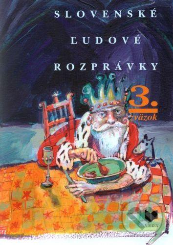 VEDA Slovenské ľudové rozprávky (3. zväzok) - Viera Gašparíková cena od 461 Kč