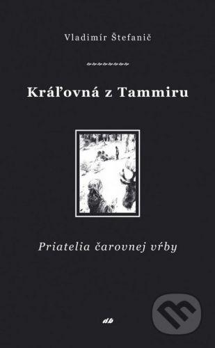 Don Bosco Kráľovná z Tammiru - Vladimír Štefanič cena od 109 Kč