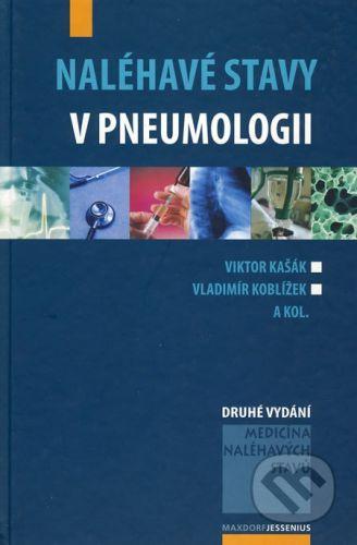 Vladimír Koblížek, Viktor Kašák: Naléhavé stavy v pneumologii cena od 498 Kč