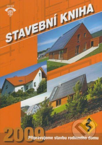 Informační centrum ČKAIT Stavební kniha 2009 - cena od 225 Kč
