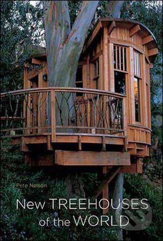 XXL obrazek Harry Abrams New Treehouses of the World - Pete Nelson
