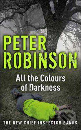 Hodder Paperback All the Colours of Darkness - Peter Robinson cena od 183 Kč