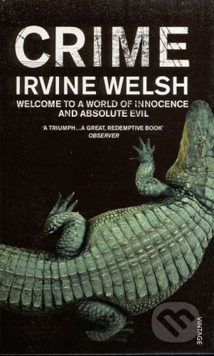 Vintage Crime - Irvine Welsh cena od 183 Kč
