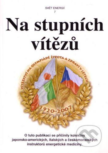 Svítání Na stupních vítězů - Jarmila Průchová, Jaroslav Průcha cena od 252 Kč