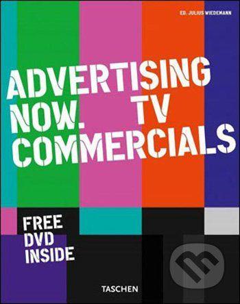 Julius Wiedemann: Advertising Now! TV Commercials cena od 548 Kč