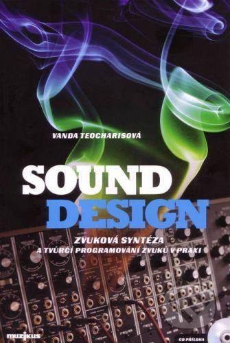 Teocharisová Vanda: Sound design + CD cena od 52 Kč