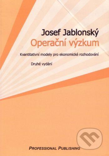 Jablonský Josef: Operační výzkum, 3. vydání cena od 283 Kč
