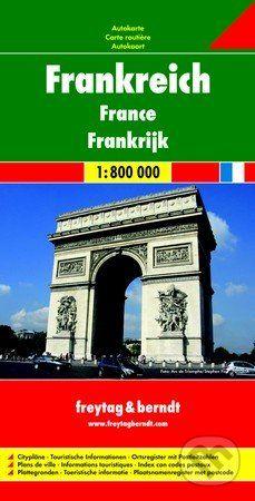 freytag&berndt Frankreich · France · Frankrijk 1:800 000 - cena od 190 Kč