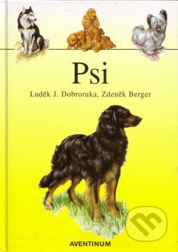 Aventinum Psi - Luděk J. Dobruka, Zdeněk Berger cena od 219 Kč