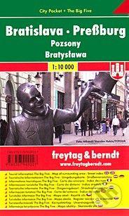freytag&berndt Bratislava · Preßburg · Pozsony · Bratysława 1:10 000 - cena od 110 Kč