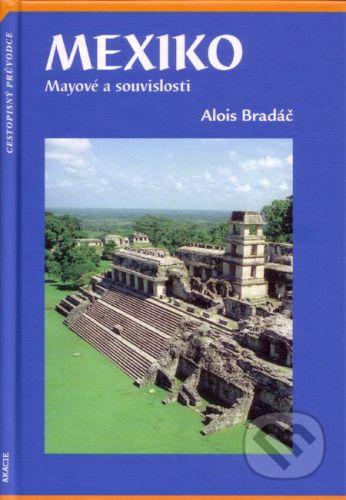 Akácie Mexiko - Alois Bradáč cena od 321 Kč