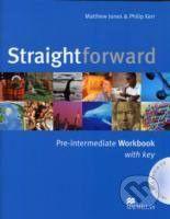 MacMillan Straightforward - Pre-Intermediate - Workbook with key - Philip Kerr, Matthew Jones cena od 254 Kč