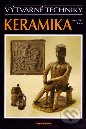 Aventinum Keramika - Pravoslav Rada cena od 453 Kč