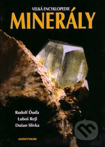 Aventinum Minerály - Rudolf Ďuďa, Luboš Rejl, Dušan Slivka cena od 971 Kč