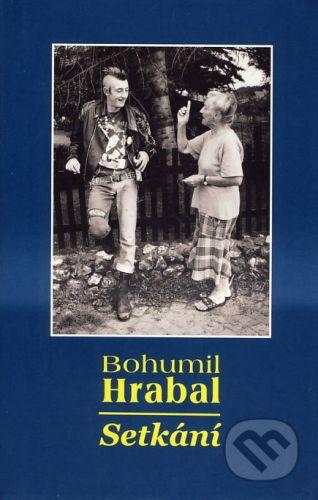 Veduta Setkání - Bohumil Hrabal cena od 141 Kč