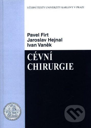 Karolinum Cévní chirurgie - Pavel Firt, Jaroslav Hejnal, Ivan Vaněk cena od 224 Kč