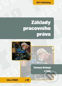 Key publishing Základy pracovního práva - Tereza Erényi cena od 94 Kč