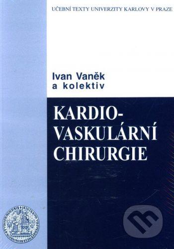 Karolinum Kardiovaskulární chirurgie - Ivan Vaněk cena od 218 Kč