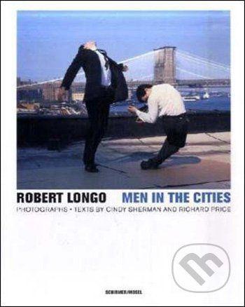Robert Longo: Men in the Cities cena od 798 Kč