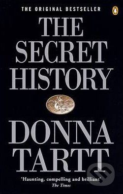 Penguin Books the Secret History - Donna Tartt cena od 302 Kč