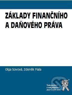 Aleš Čeněk Základy finančního a daňového práva - Zdeněk Fiala, Olga Sovová, Ladislav Šubr cena od 42 Kč