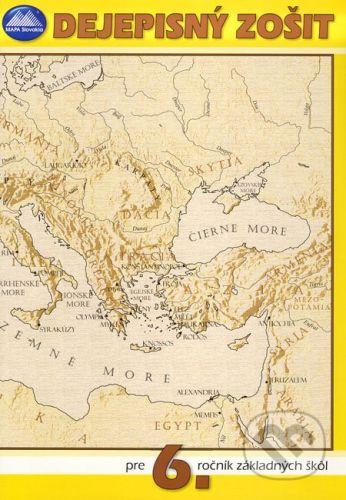 Mapa Slovakia Dejepisný zošit pre 6. ročník základných škôl - D. Gurňák cena od 22 Kč