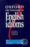 Oxford University Press Oxford Dictionary of English Idioms - A.P. Cowie, R. Mackin, I.R. McCaig cena od 521 Kč