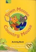 Oxford University Press Town Mouse & Contry Mouse Activity Book - R. Hollyman, C. Lawday, R. MacAndrew cena od 188 Kč