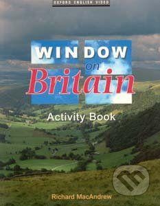 Oxford University Press Window on Britain 1 Activity Book - R. MacAndrew cena od 172 Kč