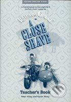 Oxford University Press A Close Shave Teacher´s Book - N. Park, B. Baker, P. Viney, K. Viney cena od 172 Kč