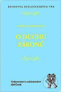 Aleš Čeněk O duchu zákonů - Charles Montesquieu cena od 292 Kč