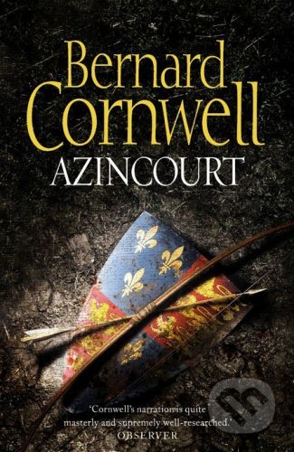 HarperCollins Publishers Azincourt - Bernard Cornwell cena od 229 Kč